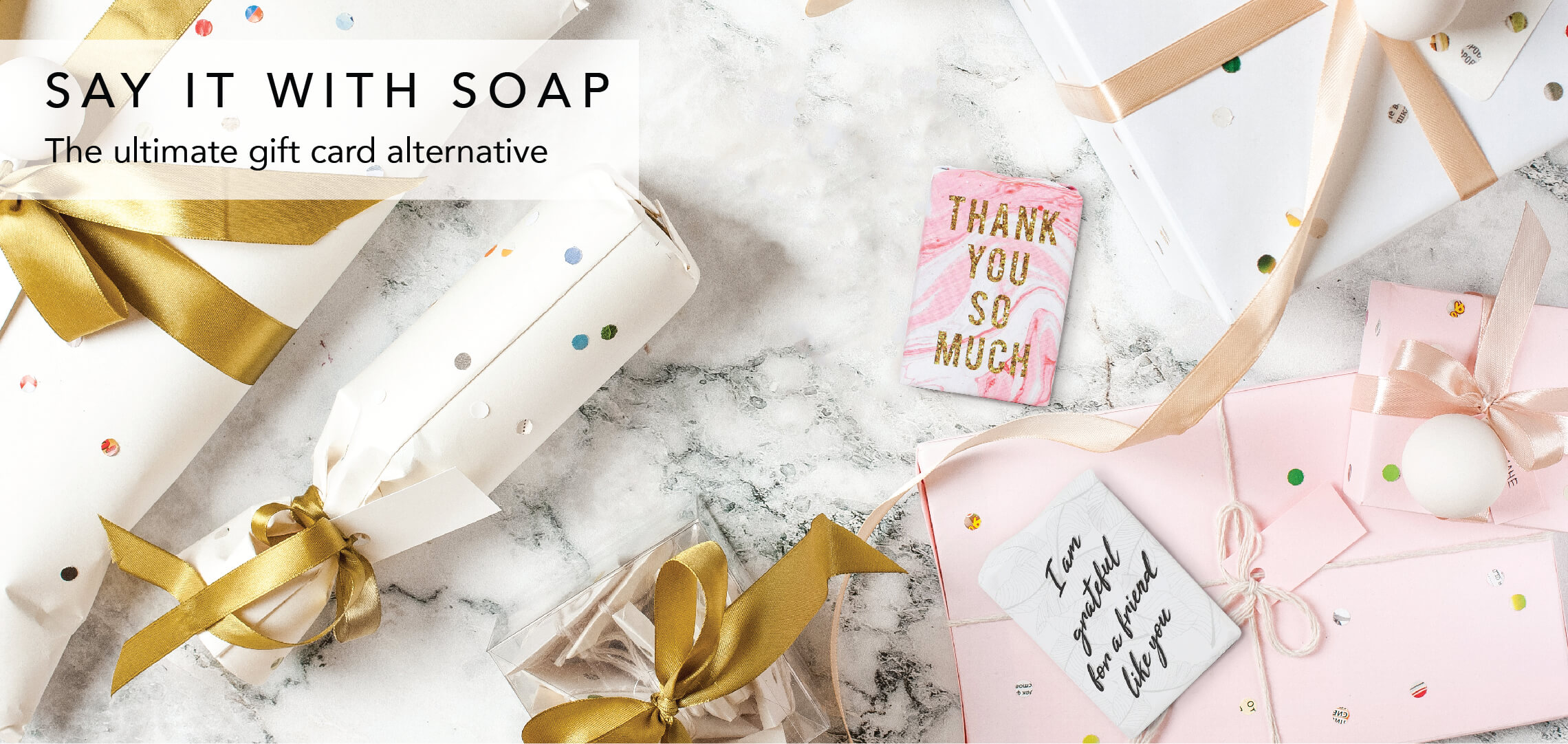 Say It With Soap!