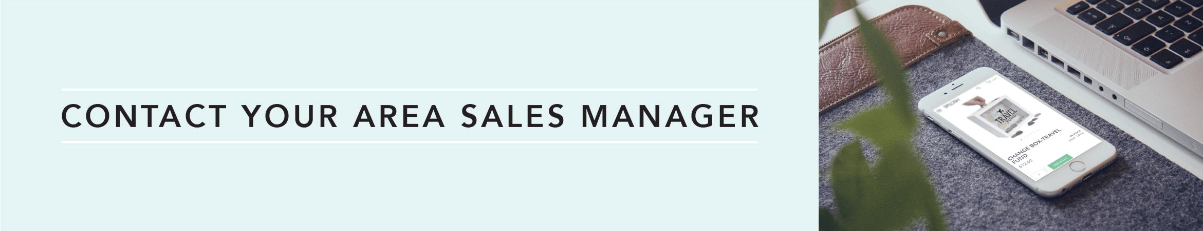 Contact your sales rep