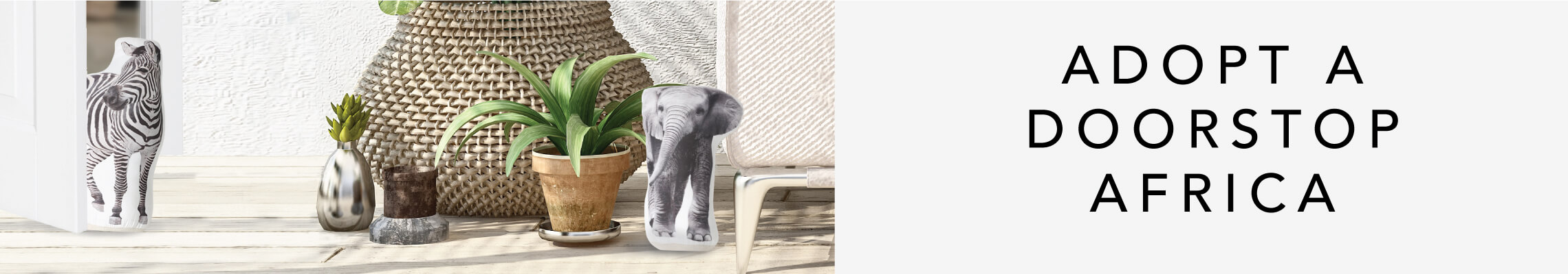 Shop our Adopt A Doorstop Africa collection!