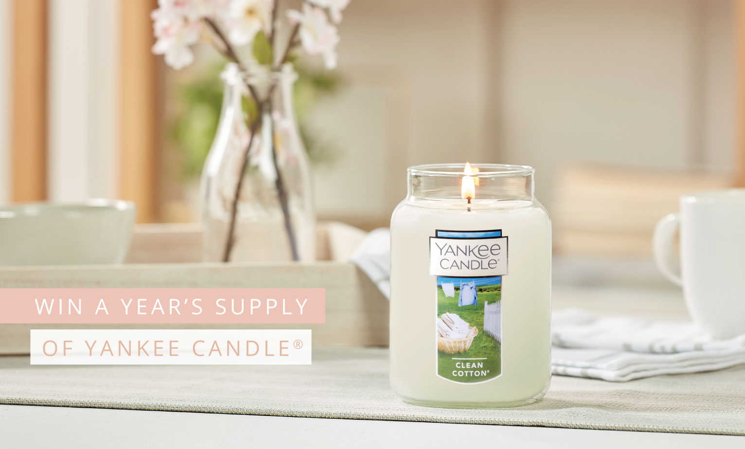 Win a year's worth of Yankee Candle® valued at over $1000*