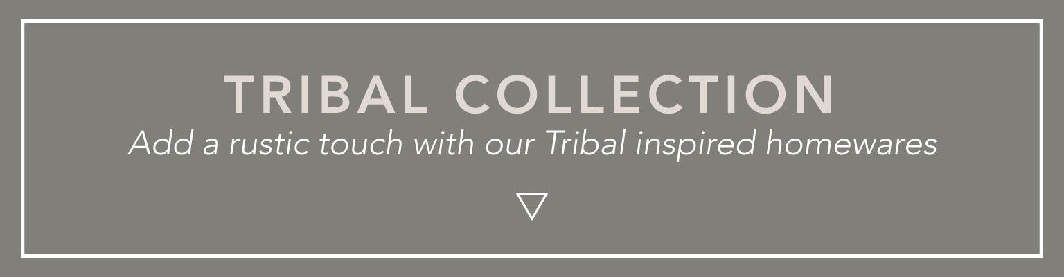 Shop our Tribal collection!