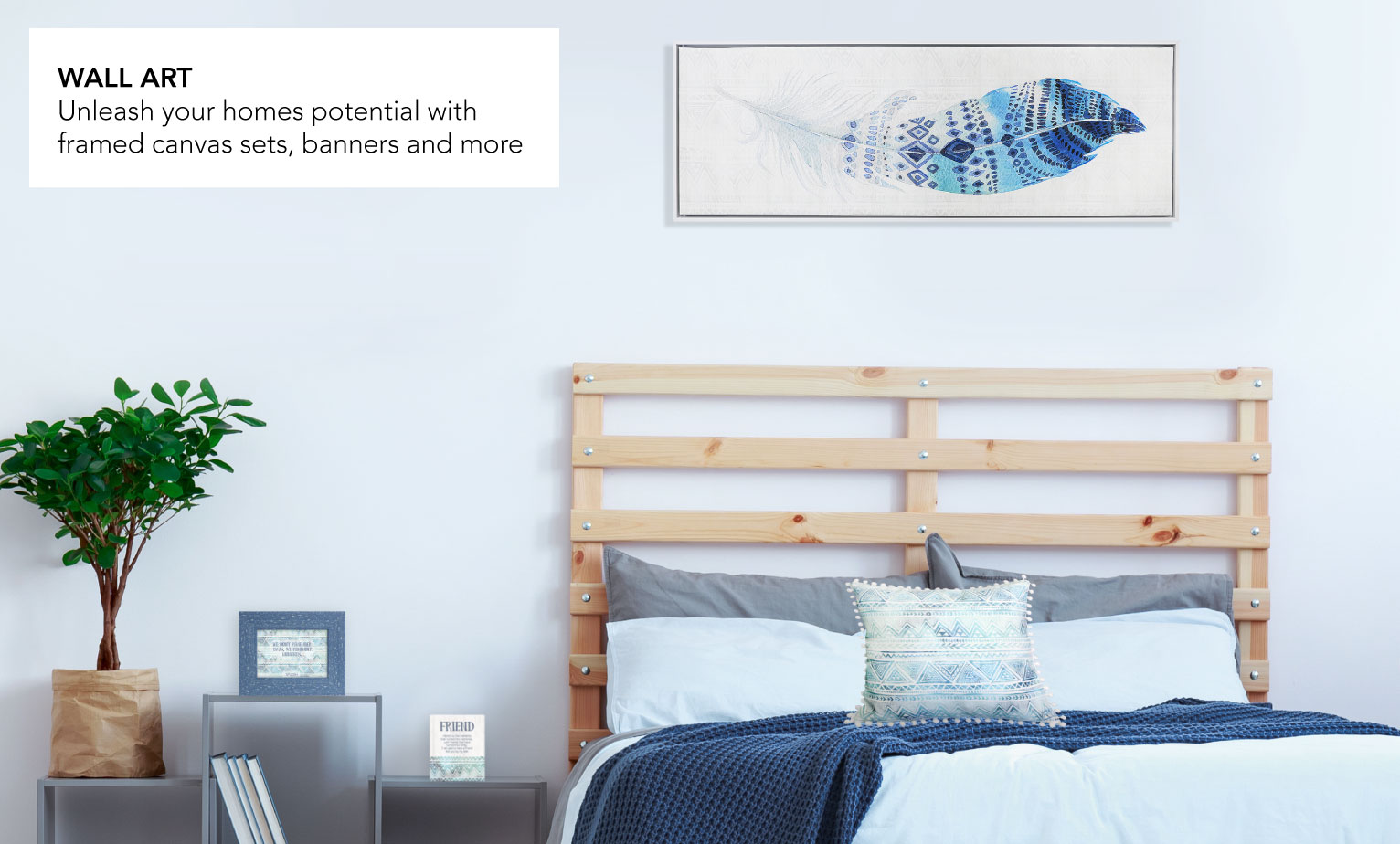 Unleash your homes potential with framed canvas sets, banners and more