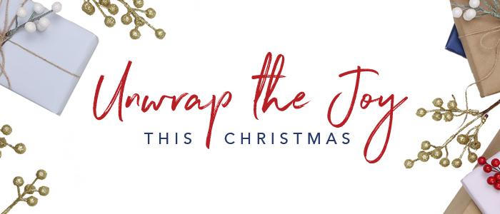 Unwrap The Joy This Christmas