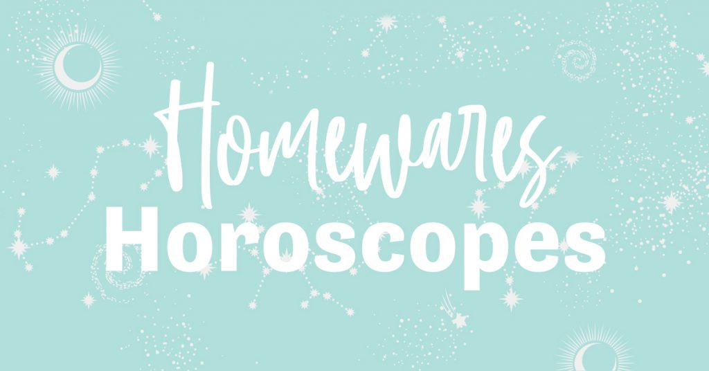Homewares Horoscopes