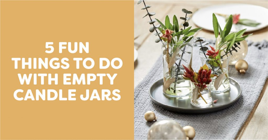 5 fun things to do with empty Candle Jars
